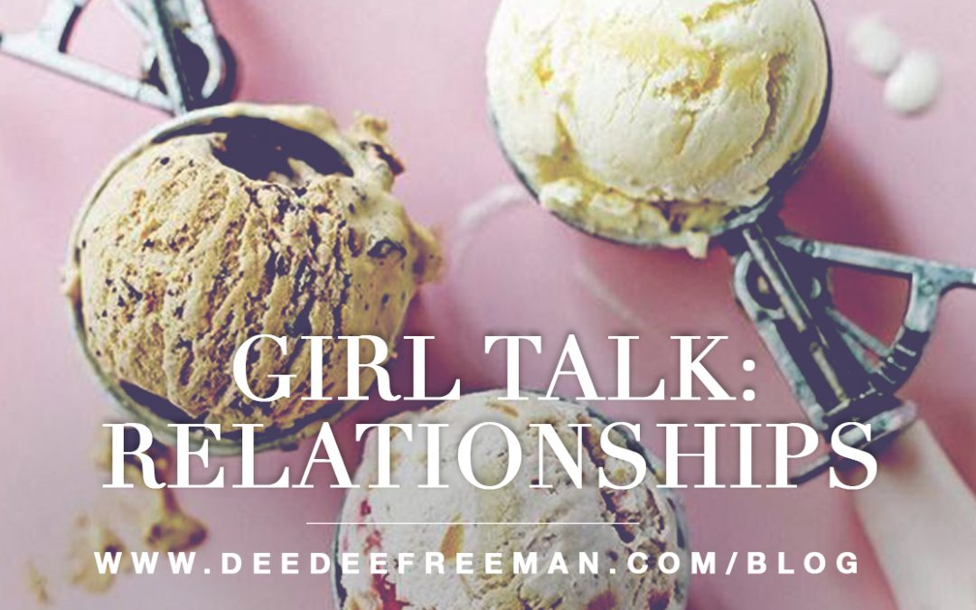 Girl Talk: Relationships