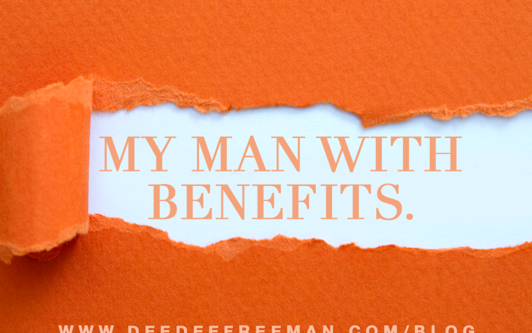 My Man With Benefits